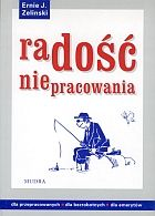 The Joy of Not Working - Polish Edition