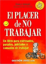 The Joy of Not Working - Spanish Edition